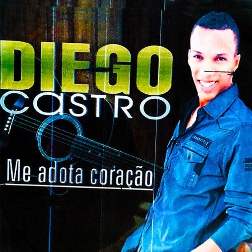 Me Adota Coração by Diego Castro