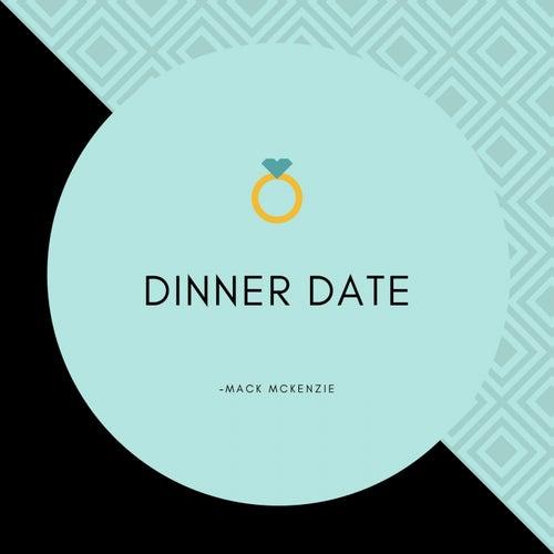 Dinner Date de Mack McKenzie