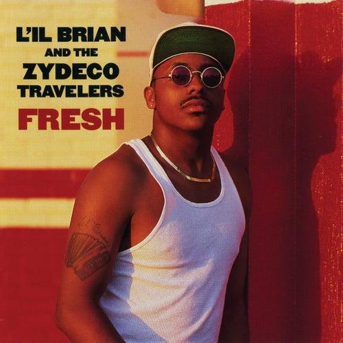 Fresh de L'il Brian & the Zydeco Travelers