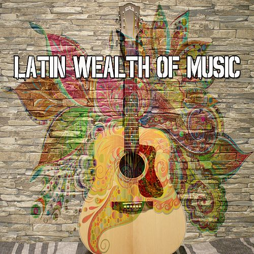Latin Wealth of Music by Instrumental