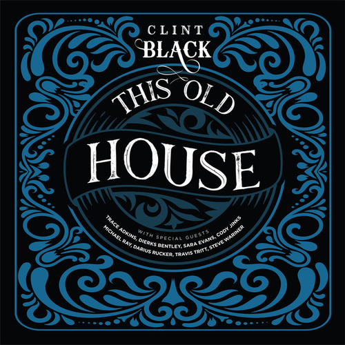This Old House de Clint Black