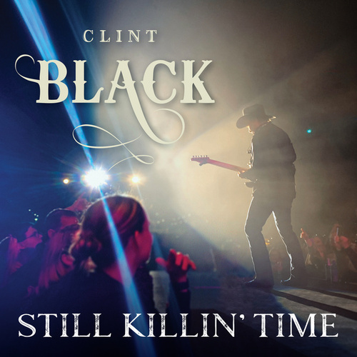 Still Killin' Time de Clint Black
