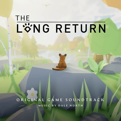The Long Return (Original Game Soundtrack) by Dale North