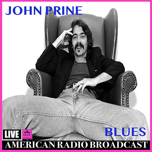 Blues (Live) by John Prine