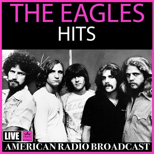 Hits (Live) de Eagles