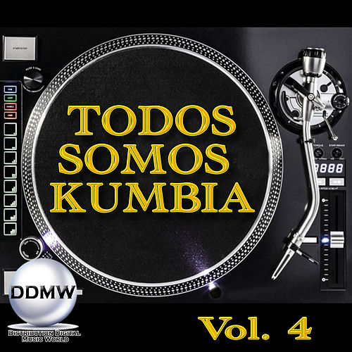 Todos Somos Cumbia, Vol. 4 von Various Artists