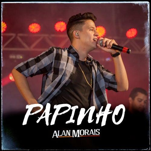 Papinho (Ao Vivo) de Alan Morais