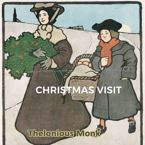 Christmas Visit by Thelonious Monk