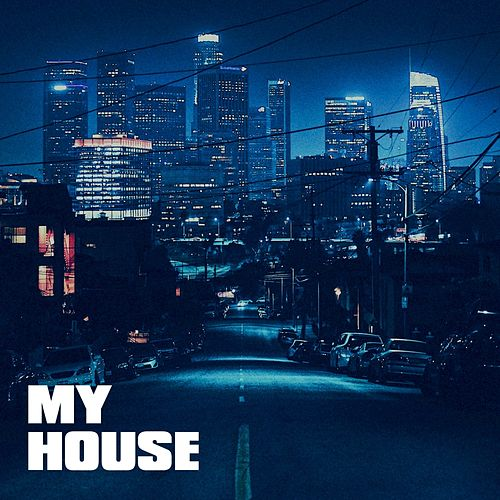 My House by Hip Hop Masters, Top Hip Hop DJs, The Party Hits All Stars