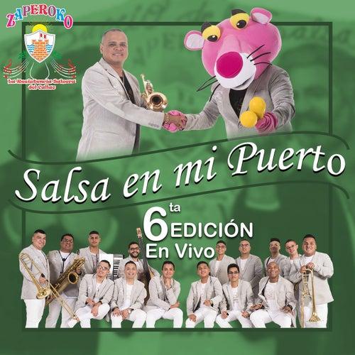 Salsa En Mi Puerto: 6TA Edición (En Vivo) by Orquesta Zaperoko de