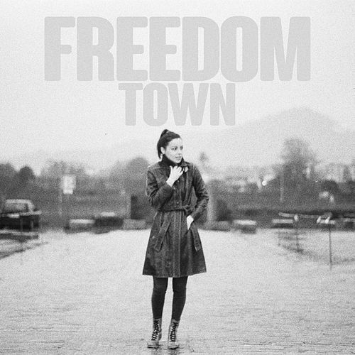 Freedom Town by The Last Internationale