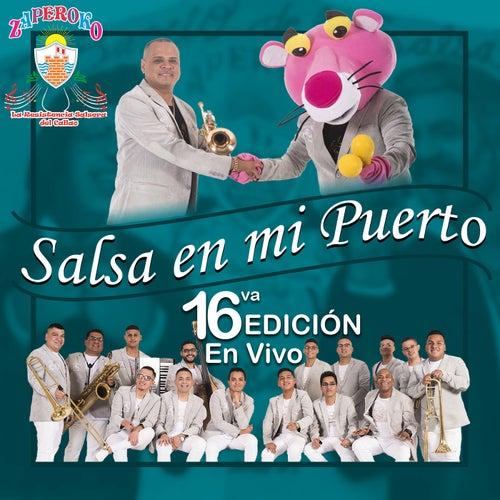 Salsa En Mi Puerto: 16VA Edición (En Vivo) de Orquesta Zaperoko de