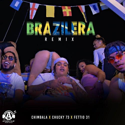 Brazilera (Remix) de Chimbala