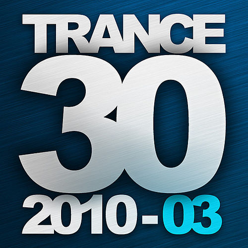 Trance 30 - 2010 - 03 von Various Artists