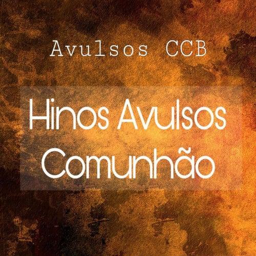 Hinos Avulsos Comunhão de Avulsos CCB