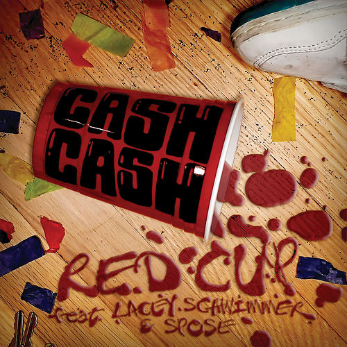 Red Cup (I Fly Solo) von Cash Cash