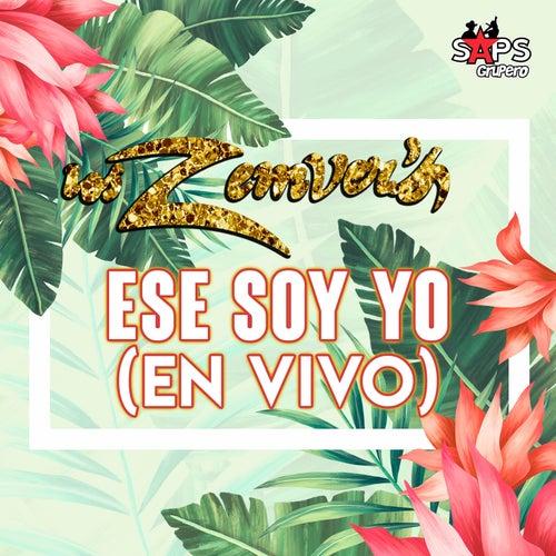 Ese Soy Yo (En Vivo) by Los Zemvers