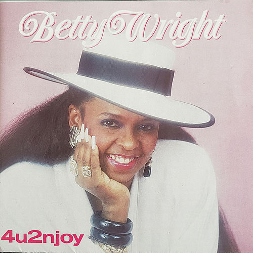 4u2njoy de Betty Wright