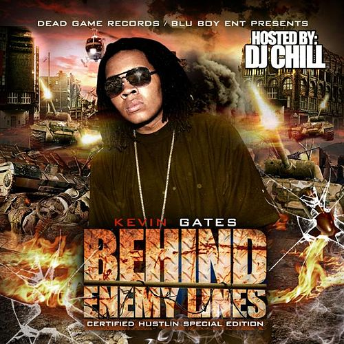 Behind Enemy Lines de Kevin Gates