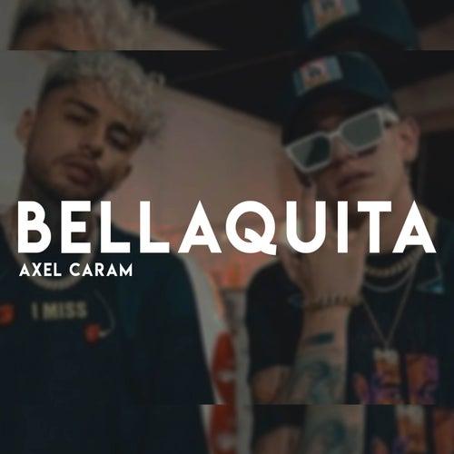 Bellaquita van Axel Caram