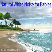 Natural White Noise for Babies by One Hour Gulf Coast Ocean Waves