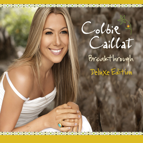 Breakthrough (Deluxe Edition) by Colbie Caillat