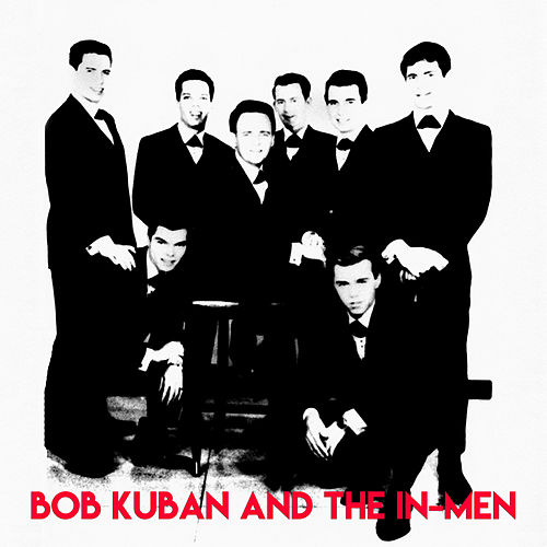 Complete Recordings (Remastered) de Bob Kuban & The In Men