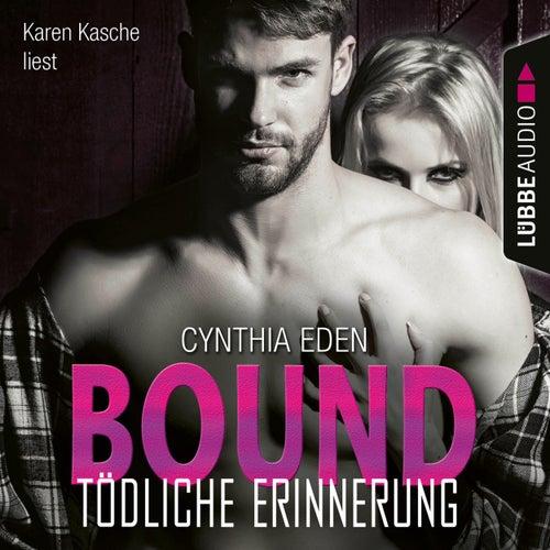 Bound - Tödliche Erinnerung - LOST 1 (Ungekürzt) von Cynthia Eden