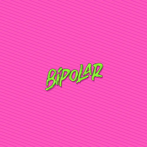 Bipolar by DJ Lauuh
