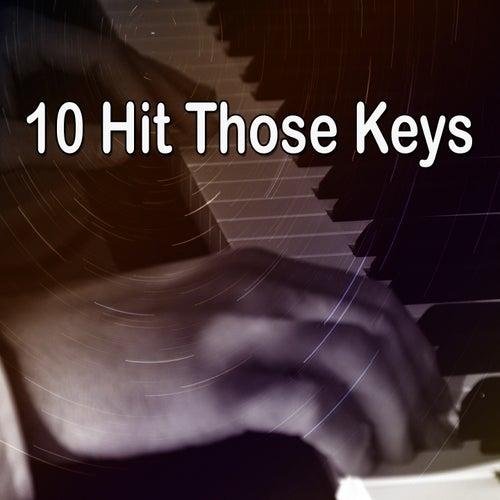 10 Hit Those Keys de Peaceful Piano