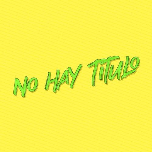 No Hay Titulo de DJ Lauuh