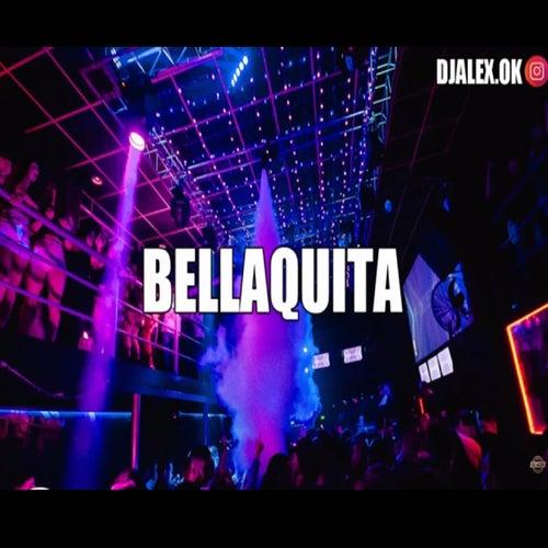 Bellaquita Remix de DJ Alex