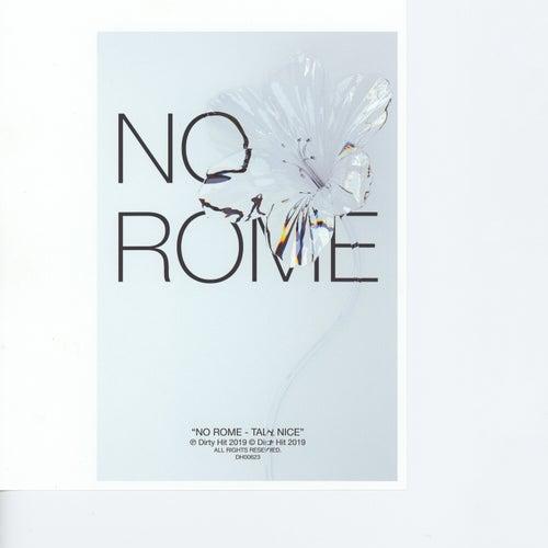 Talk Nice de No Rome