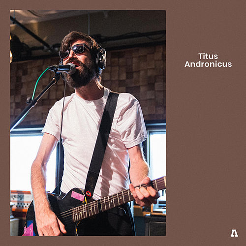 Titus Andronicus on Audiotree Live de Titus Andronicus