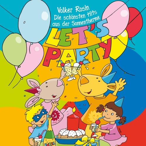 Let's Party - Die schönsten Hits aus der Sonnentherme von Volker Rosin