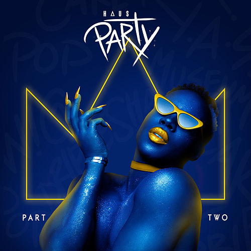 Haus Party, Pt. 2 by Todrick Hall