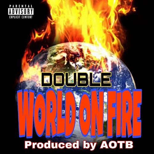 World on Fire de Double