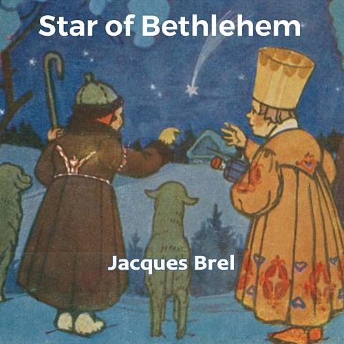 Star of Bethlehem von Jacques Brel