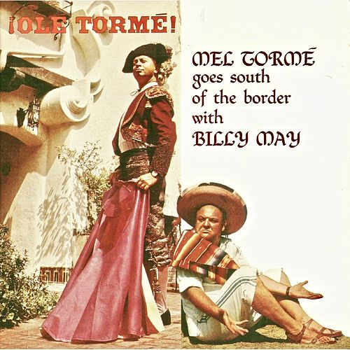 Ole Torme! (Remastered) by Mel Tormè