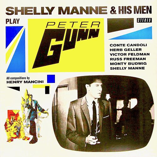 Play Peter Gunn (Remastered) by Shelly Manne