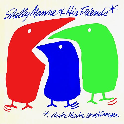 Shelly Manne And His Friends (Remastered) de Shelly Manne