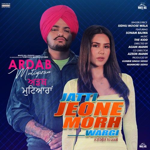Jatti Jeone Morh Wargi de Sidhu Moose Wala