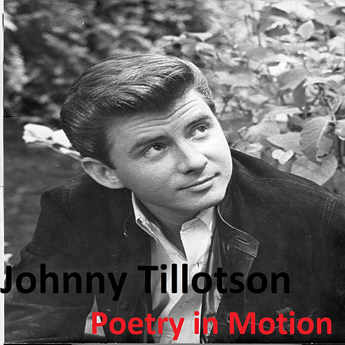 Poetry in Motion von Johnny Tillotson