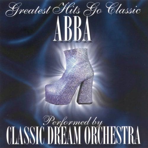 Abba - Greatest Hits Go Classic de Classic Dream Orchestra