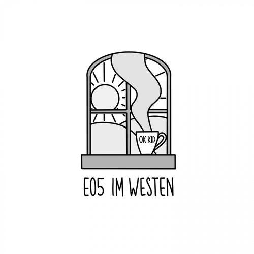 E05 im Westen von OK KID