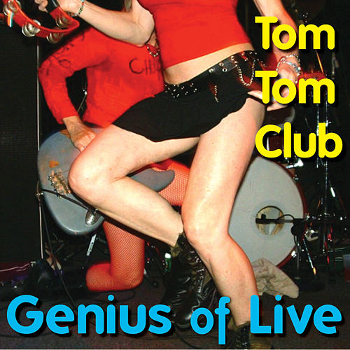 Genius Of Live von Tom Tom Club