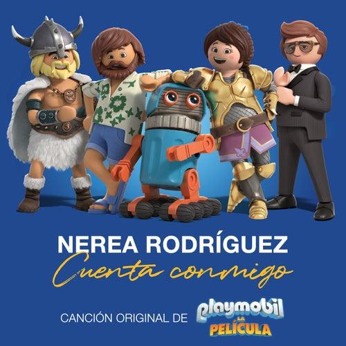 Cuenta Conmigo (Run Like The River) (Canción Original De La Película 'Playmobil') de Nerea Rodríguez