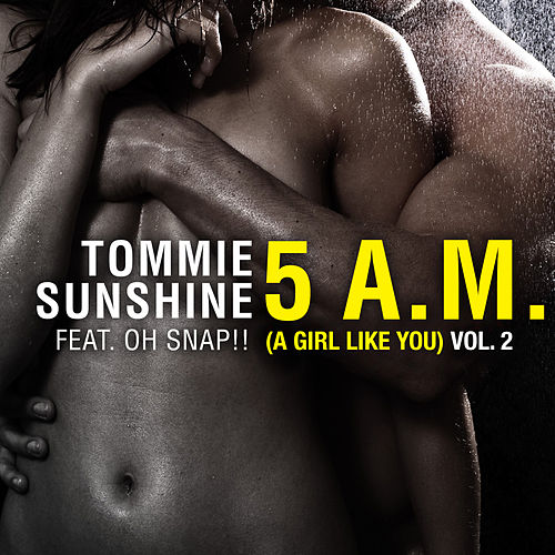 5 AM (A Girl Like You) (Remixes Vol. 2) von Tommie Sunshine