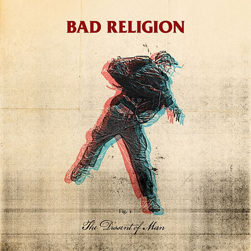 The Dissent Of Man by Bad Religion