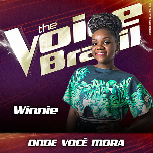 Onde Você Mora (Ao Vivo No Rio De Janeiro / 2019) von Winnie